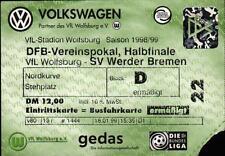 Ticket DFB-Pokal Semi Final 97/98 VfL Wolfsburg - SV Werder Bremen