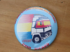 Ancienne Broche pub Circuit Paul Ricard Gd prix international du camion vintage