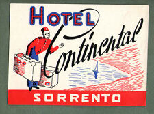 RARE Hotel luggage label ITALY Continental Sorrento nice art & color #526