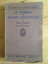 Le Vitrail De Sainte Genevieve - Pierre Gauthiez - Paul Baudier (Bois)