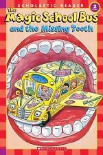 The Magic School Bus and the Missing Tooth (Scholastic Reader, Level 2) Jeanett