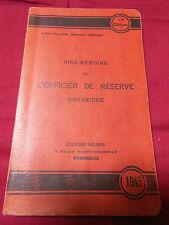 AIDE MEMOIRE de L'OFFICIER de RESERVE D'INFANTERIE 1945