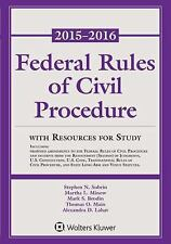 Federal Rule Civil Procedure 2015-2016 Statutory Supplement with Resources for