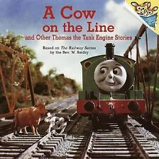 A Cow on the Line and Other Thomas the Tank Engine Stories (Thomas & Friends) (P