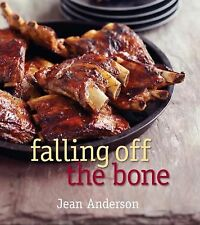 Falling off the Bone by Jean Anderson (2010, Hardcover)