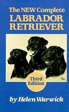 New Complete Labrador Retriever by Helen Warwick (1986, Hardcover)dogs,breed