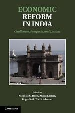 Economic Reform in India : Challenges, Prospects, and Lessons (2013, Hardcover)
