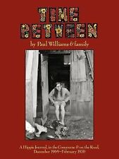 Time Between by Paul Williams (1999, Paperback, Reprint)