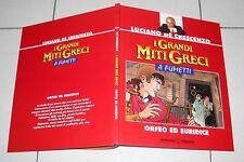 I GRANDI MITI GRECI A FUMETTI n. 1 Orfeo ed Euridice 1995 Luciano De Crescenzo