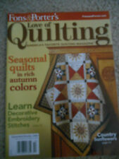 Love Of Quilting FONS & PORTERS SEASONAL QUILTS IN AUTUMN COLORS 2009