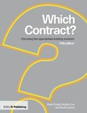 Which Contract?: Choosing The Appropriate Building Contract, Clamp, Hugh, New Co