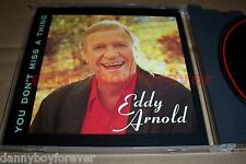 Eddy Arnold CD You Don't Miss A Thing
