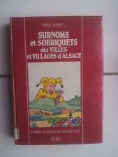Hns LIENHART Surnoms et sobriquets des villes et villages d' ALSACE 1987