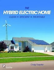 2010-03-28, The Hybrid Electric Home:  Clean  Efficient  Profitable, Craig Toepf