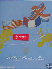 HOLLAND AMERICA LINE 1953 NEW YORK-SOUTHHAMPTON-LE HAVRE-ROTTERDAM FLAGS AD