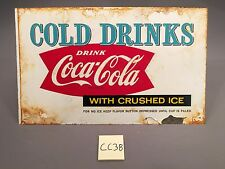 1959 Vintage Cold Drinks Drink Coca Cola With Crushed Ice Metal sign CC38 Coke