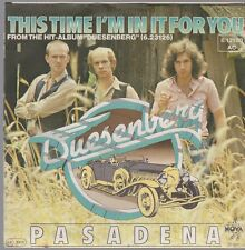 "7"" Duesenberg Pasadena / This Time I`m In It For You Nova Records 1977"