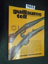 L'annuaire des armes GUILLAUME TELL (74 E 2)