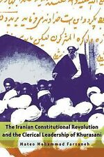 Modern Intellectual and Political History of the Middle East Ser.: The Iranian C