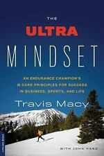 The Ultra Mindset : An Endurance Champion's Eight Core Principles for Success...