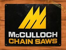 "TIN-UPS TIN SIGN ""McCulloch Chain Saws"" Farm Rustic Wall Decor"
