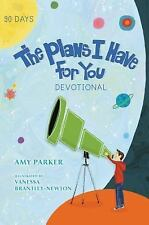 The Plans I Have for You Devotional by Amy Parker (2015, Hardcover)