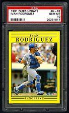 """IVAN PUDGE RODRIGUEZ~1991 FLEER UPDATE #U-62 GRADED """"PSA-10 GEM-MT"""" MLB RC CARD"""
