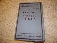 1931.La pensée de Charles Péguy.Emmanuel Mounier.Marcel Péguy.Izard (envoi)