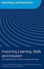 Improving Learning, Skills and Inclusion: The Impact of Policy on Post-Compulsor