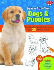 Learn to Draw Dogs & Puppies: Step-by-step instructions for more than 25 differ