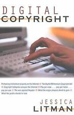 Digital Copyright: Protecting Intellectual Property on the Internet by Litman,