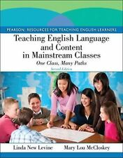 Teaching English Language and Content in Mainstream Classes : One Class, Many...