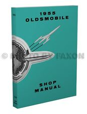 1955 Oldsmobile Shop Manual 55 Olds 88 Super 88 and 98 Repair Service Book