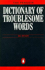 The Penguin Dictionary of Troublesome Words (Penguin reference books), Bill Brys