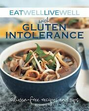 Eat Well Live Well with Gluten Intolerance: Gluten-Free Recipes and Ti-ExLibrary