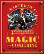 Mysterio's Encyclopedia of Magic and Conjuring: A Complete Compendium of Astoni