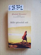 K. HOSSEINI - MILLE SPLENDIDI SOLI - PIEMME - 2008
