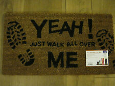 New JVL PVC Backed Novelty Coir Door Mat Doormat Yeah! Just Walk All Over Me