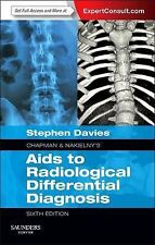 Chapman & Nakielny's Aids to Radiological Differential Diagnosis: Expert Consult