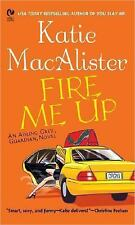 Fire Me Up (Aisling Grey, Guardian, Book 2) by Macalister, Katie