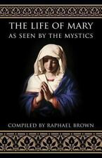 The Life of Mary As Seen by the Mystics Paperback 1991 Free Shipping