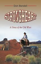 Strongheart: A Story of the Old West (Wheeler Western)