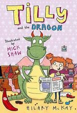 Tilly and the Dragon (Red Bananas), McKay, Hilary