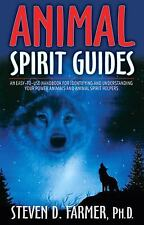 Animal Spirit Guides : An Easy-to-Use Handbook for Identifying and...