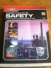Essentials Of Safety: General Industry Training And Reference Guide Vol. 1