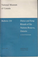 Dance and Song Rituals of Six Nations Reserve, Ontario by Gertrude P. Kurath...