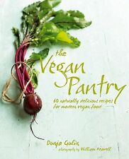 The Vegan Pantry: More than 60 delicious recipes for modern vegan food - Gulin D