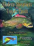 Modern Streamers for Trophy Trout: New Techniques, Tactics, and Patterns, Gallou
