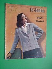 La DONNA Rivista moda Febbraio 1947 Sormani Paola Mondaini Maglia Biancheria