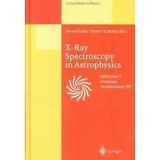 X-Ray Spectroscopy in Astrophysics: Lectures Held at the Astrophysics School X O